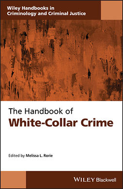 Rorie, Melissa L. - The Handbook of White-Collar Crime, e-bok