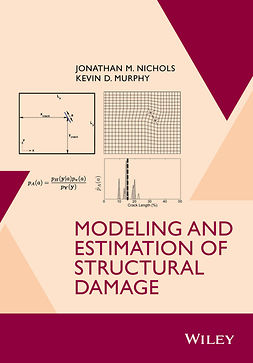 Murphy, Kevin D. - Modeling and Estimation of Structural Damage, ebook
