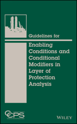 - Guidelines for Enabling Conditions and Conditional Modifiers in Layer of Protection Analysis, e-kirja