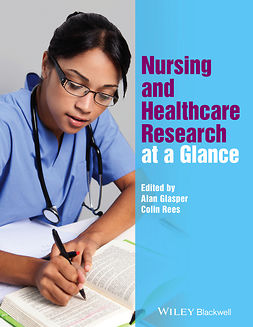 Glasper, Alan - Nursing and Healthcare Research at a Glance, e-bok