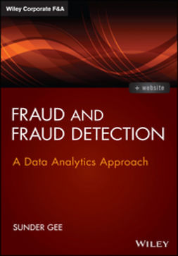 Gee, Sunder - Fraud and Fraud Detection: A Data Analytics Approach, ebook
