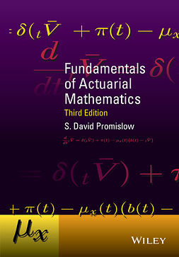 Promislow, S. David - Fundamentals of Actuarial Mathematics, ebook