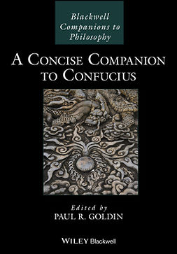 Goldin, Paul R. - A Concise Companion to Confucius, e-bok