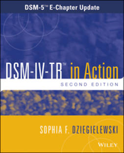 Dziegielewski, Sophia F. - DSM-IV-TR in Action: DSM-5 E-Chapter Update, ebook
