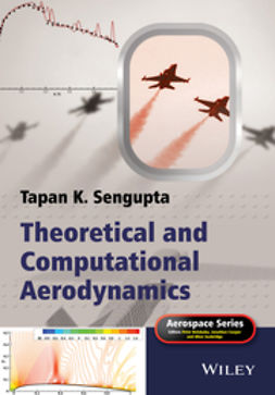 Sengupta, Tapan K. - Theoretical and Computational Aerodynamics, ebook