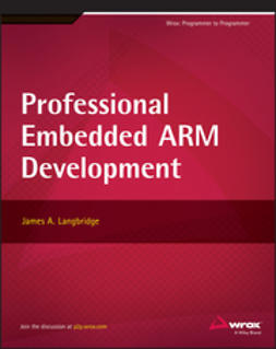 Langbridge, James A. - Professional Embedded ARM Development, ebook