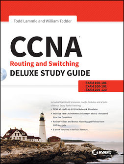Lammle, Todd - CCNA Routing and Switching Deluxe Study Guide: Exams 100-101, 200-101, and 200-120, e-kirja