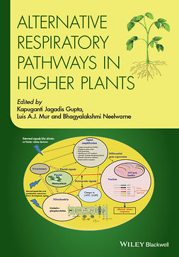Gupta, Kapuganti Jagadis - Alternative Respiratory Pathways in Higher Plants, e-kirja
