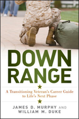 Duke, William M. - Down Range: A Transitioning Veteran's Career Guide to Life's Next Phase, ebook