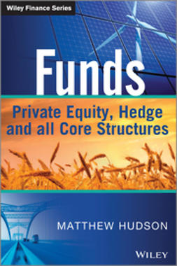 Hudson, Matthew - Funds: Private Equity, Hedge and All Core Structures, e-bok