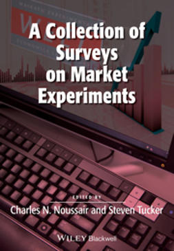 Noussair, Charles - A Collection of Surveys on Market Experiments, ebook