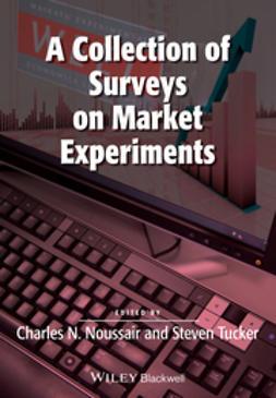 Noussair, Charles - A Collection of Surveys on Market Experiments, e-bok