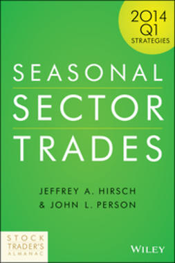 Hirsch, Jeffrey A. - Seasonal Sector Trades: 2014 Q1 Strategies, ebook