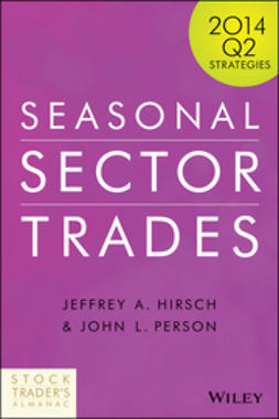 Hirsch, Jeffrey A. - Seasonal Sector Trades: 2014 Q2 Strategies, ebook