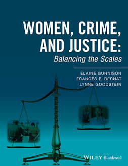 Bernat, Frances P. - Women, Crime, and Justice: Balancing the Scales, ebook