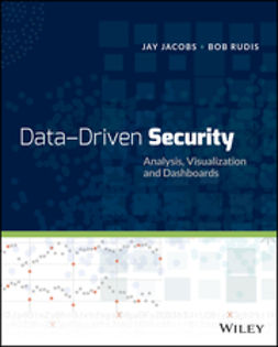 Jacobs, Jay - Data-Driven Security: Analysis, Visualization and Dashboards, e-kirja