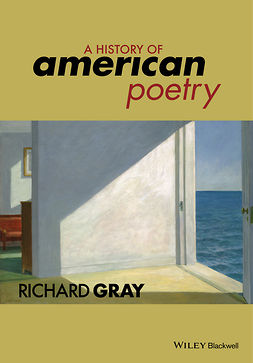 Gray, Richard - A History of American Poetry, e-kirja