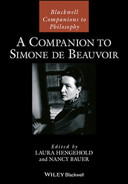 Bauer, Nancy - A Companion to Simone de Beauvoir, e-bok