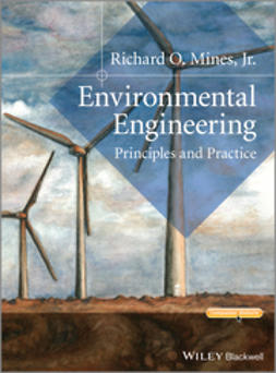 Mines, Richard O. - Environmental Engineering: Principles and Practice, ebook