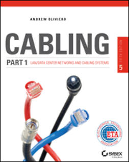 Oliviero, Andrew - Cabling Part 1: LAN Networks and Cabling Systems, ebook