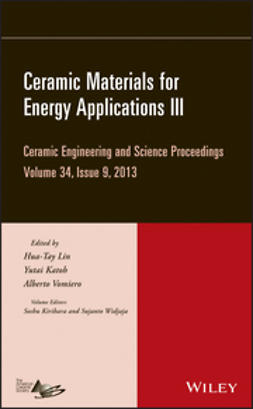Lin, Hua-Tay - Ceramic Materials for Energy Applications III: Ceramic Engineering and Science Proceedings, Volume 34 Issue 9, ebook