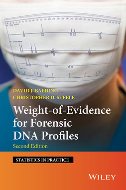 Balding, David J. - Weight-of-Evidence for Forensic DNA Profiles, ebook