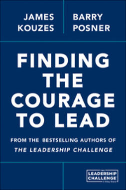 Kouzes, James M. - Finding Your Courage to Lead, ebook