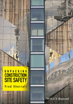 Sherratt, Fred - Unpacking Construction Site Safety, ebook