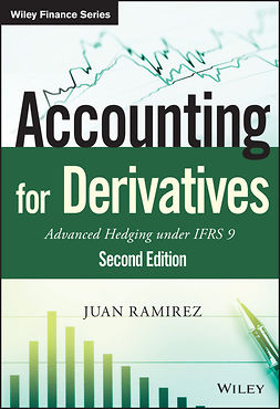 Ramirez, Juan - Accounting for Derivatives: Advanced Hedging under IFRS 9, e-bok