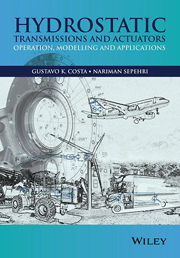 Costa, Gustavo - Hydrostatic Transmissions and Actuators: Operation, Modelling and Applications, e-bok
