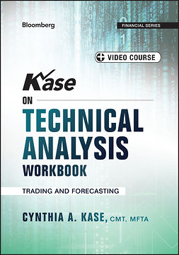 Kase, Cynthia - Kase on Technical Analysis Workbook + Video Course: Trading and Forecasting, ebook