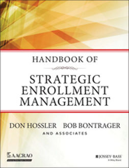 Bontrager, Bob - Handbook of Strategic Enrollment Management, e-bok
