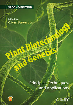 Stewart, C. Neal - Plant Biotechnology and Genetics: Principles, Techniques, and Applications, e-kirja