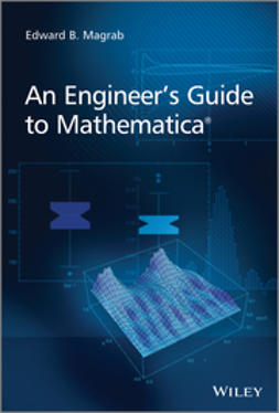 Magrab, Edward B. - An Engineer's Guide to Mathematica, ebook