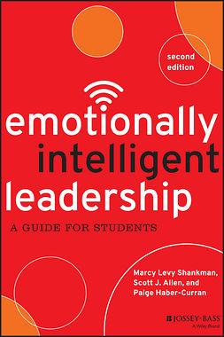 Allen, Scott J. - Emotionally Intelligent Leadership: A Guide for Students, e-bok