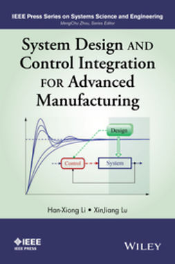 Li, Han-Xiong - System Design and Control Integration for Advanced Manufacturing, ebook