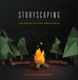 Legorburu, Gaston - Storyscaping: Stop Creating Ads, Start Creating Worlds, ebook