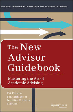 Folsom, Pat - The New Advisor Guidebook: Mastering the Art of Academic Advising, ebook