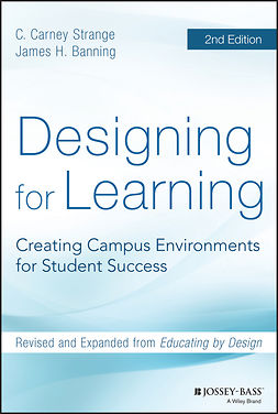 Banning, James H. - Designing for Learning: Creating Campus Environments for Student Success, ebook