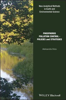 Drizo, Aleksandra - Phosphorus Pollution Control: Policies and Strategies, ebook