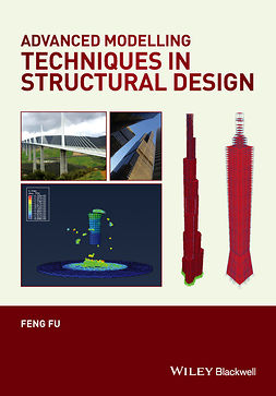 Fu, Feng - Advanced Modelling Techniques in Structural Design, ebook