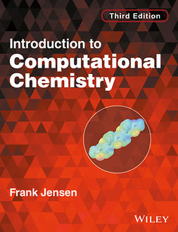Jensen, Frank - Introduction to Computational Chemistry, ebook