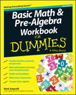 Zegarelli, Mark - Basic Math and Pre-Algebra Workbook For Dummies, ebook