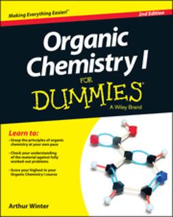 Winter, Arthur - Organic Chemistry I For Dummies, e-bok