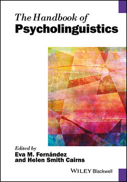 Cairns, Helen Smith - The Handbook of Psycholinguistics, e-kirja