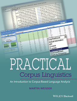 Weisser, Martin - Practical Corpus Linguistics: An Introduction to Corpus-Based Language Analysis, ebook