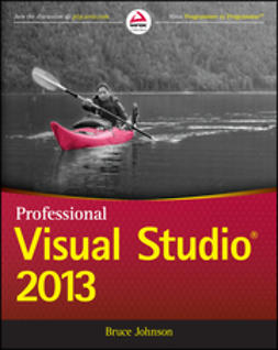Johnson, Bruce - Professional Visual Studio 2013, ebook