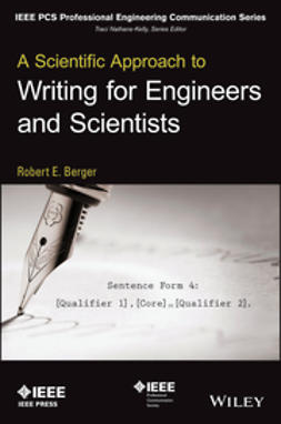 Berger, Robert E. - A Scientific Approach to Writing for Engineers and Scientists, ebook