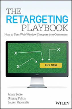 Berke, Adam - The Retargeting Playbook: How to Turn Web-Window Shoppers into Customers, ebook