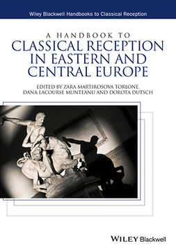 Dutsch, Dorota - A Handbook to Classical Reception in Eastern and Central Europe, e-bok